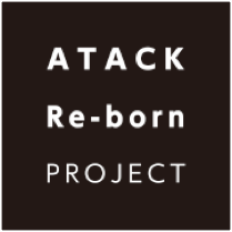 ATACK Re-born PROJECT